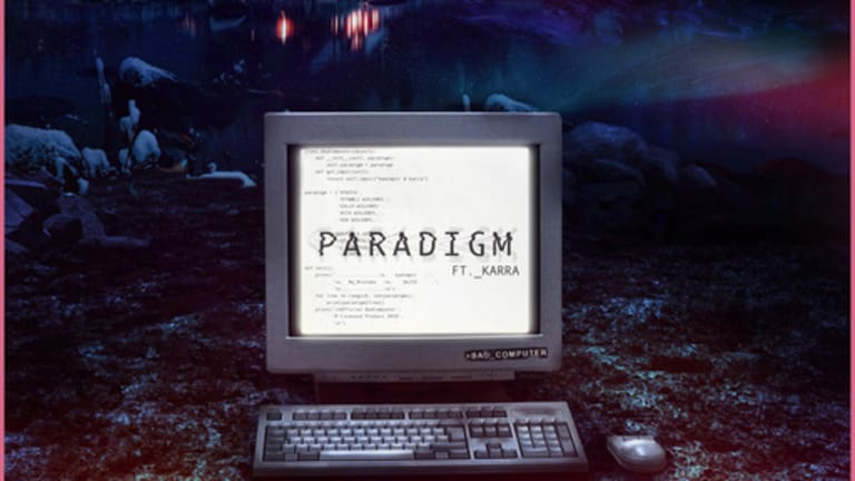 Bad Computer Crashes Our Monday With New Single 'Paradigm' ft. Karra [Listen]