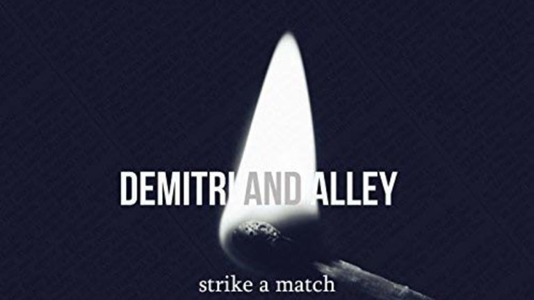 "Demitri and Alley ""Strike A Match"" In Our Hearts [Listen]"