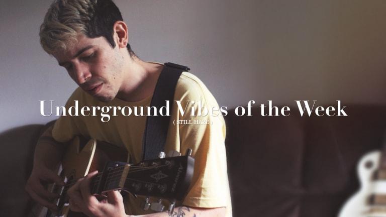 Underground Vibes of the Week / 007