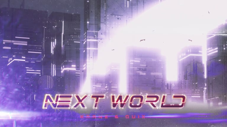 "KRANE and QUIX Unleash Epic Collaborative Single ""Next World"""