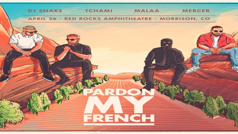 Pardon My French (DJ Snake, Tchami x Malaa and Mercer) Announce Major Red Rocks Event On April 26th