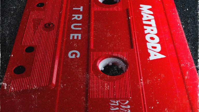 "Matroda Drops ""True G"" With BRUX"