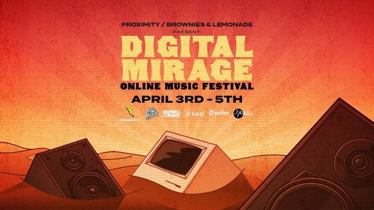 Proximity and Brownies & Lemonade's Digital Mirage Festival Breaks Donation Goal on Day Two