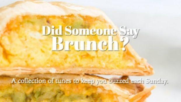 Brunch Playlist - Did Someone Say Brunch?