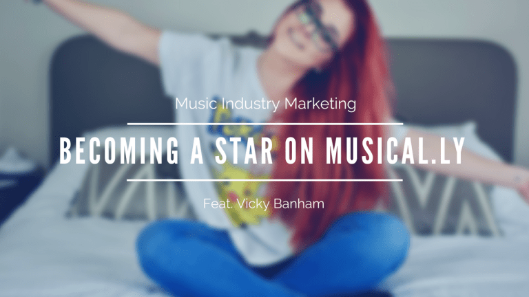 Music Industry Marketing: Becoming A Star On Musical.ly