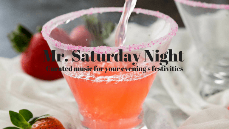 Celebrate your Weekend with Mr. Saturday Night 013 [PLAYLIST]