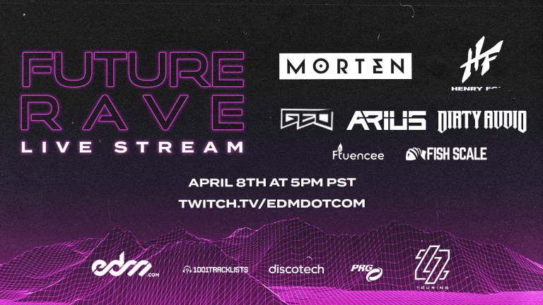 EDM.com Presents Future Rave: A Livestream Festival