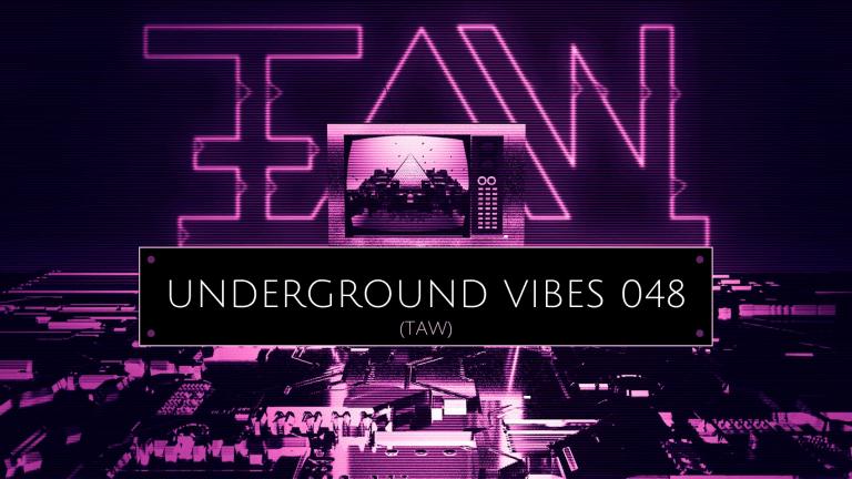 Underground Vibes | 048