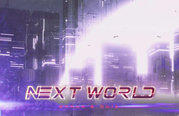 "KRANE and QUIX Unleash Epic Collaborative Single ""Next World"""