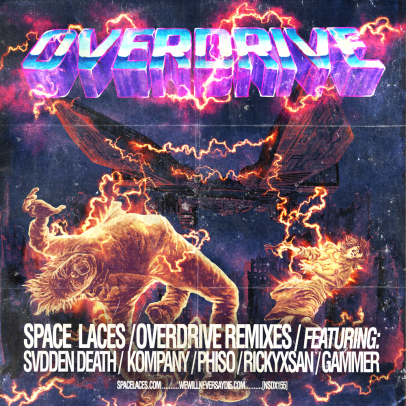 Space Laces Overdrive Remixes