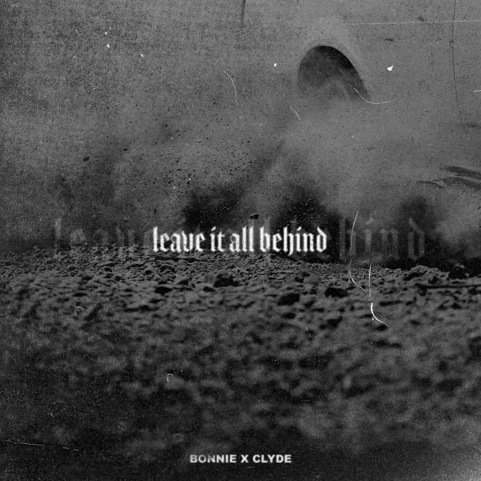 "BONNIE X CLYDE Return with Breakup Bass Ballad, ""Leave It All Behind"""