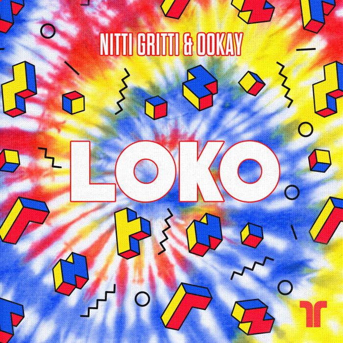 """Nitti Gritti Brings in Ookay for """"Loko"""""""