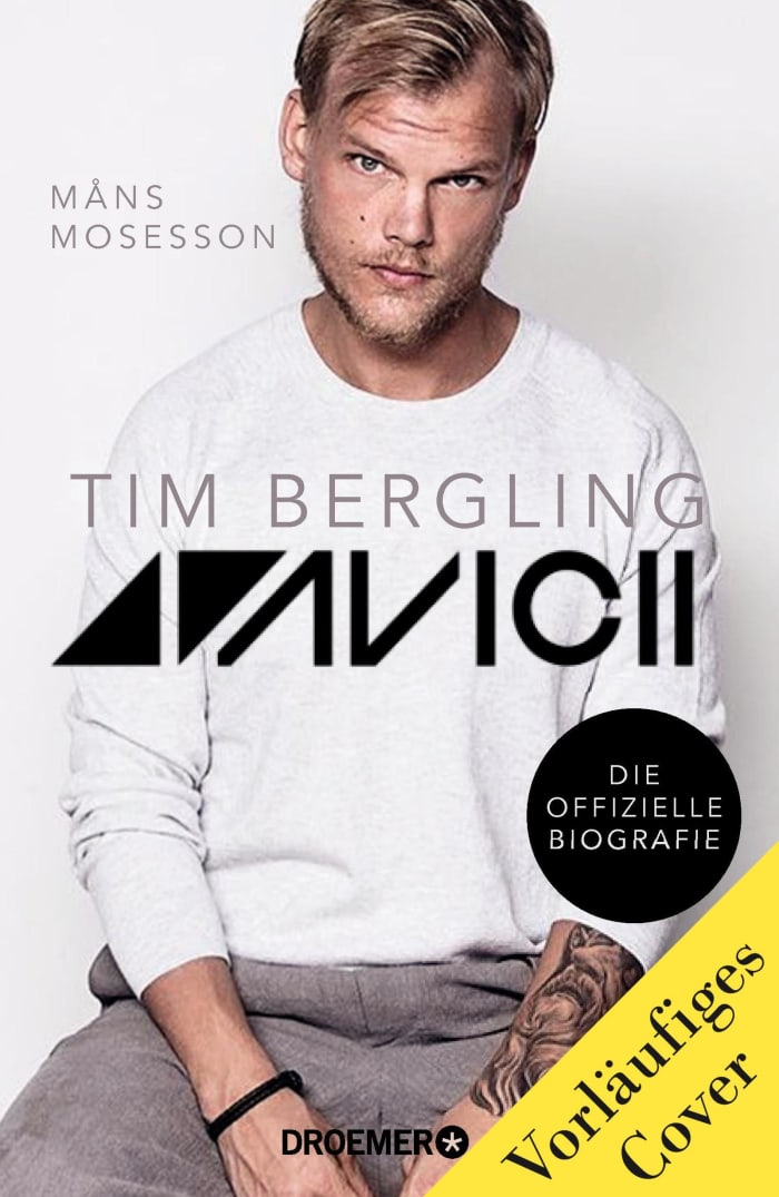 Avicii Tim Bergling - The official biography