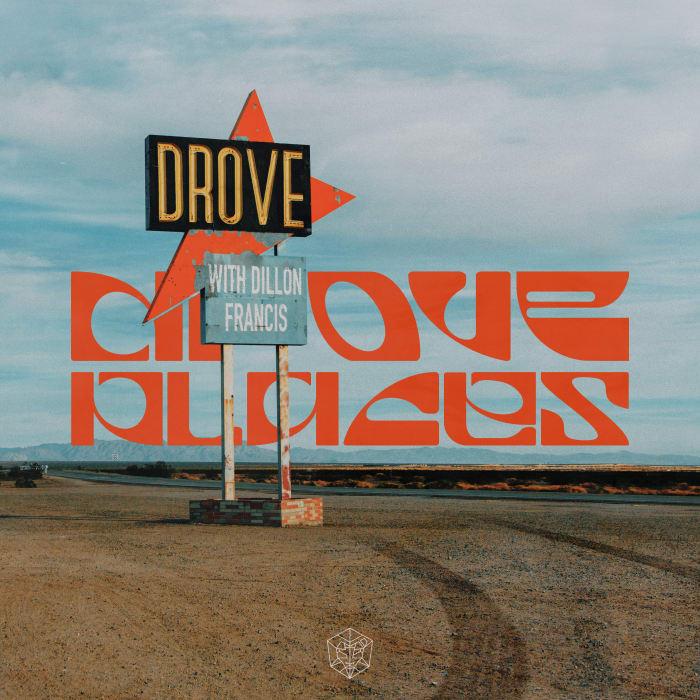 Drove_Dillon Francis-Places Artwork
