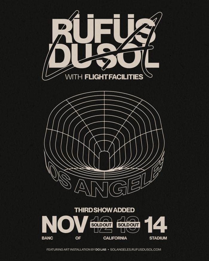 RÜFÜS DU SOL's largest headlining show to date was expanded to a three-night run atBanc of California Stadium.