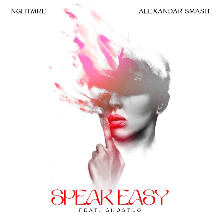"Artwork for NGHTMRE and Alexandar Smash's new single ""Speak Easy"" featuring Ghostlo."