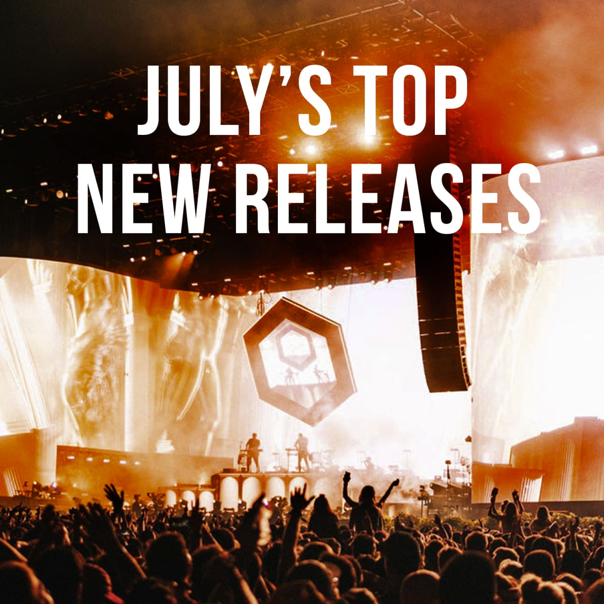 Add Some Sizzle to Your Summer With July's Hot New Tracks [Playlist] - EDM.com