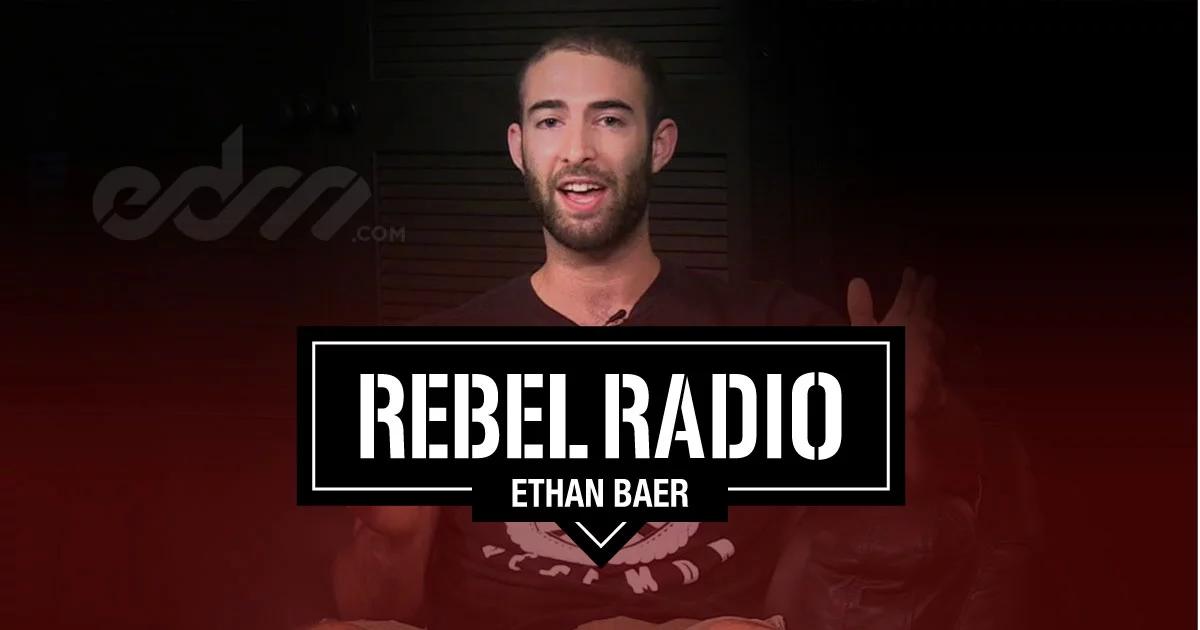 Rebel Radio - Ethan Baer Guest