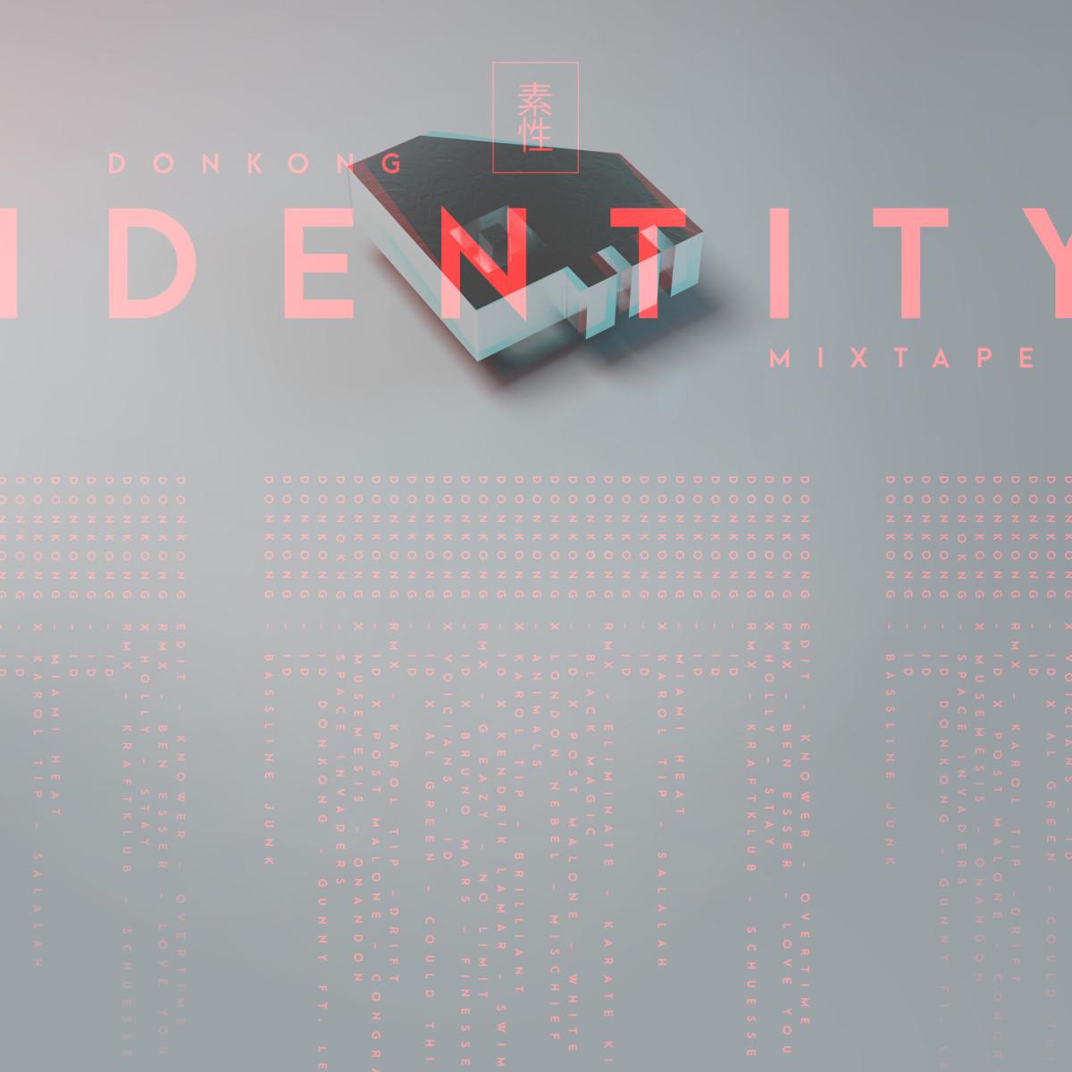 Donkong - Identity Mix - w/ Track Listing.