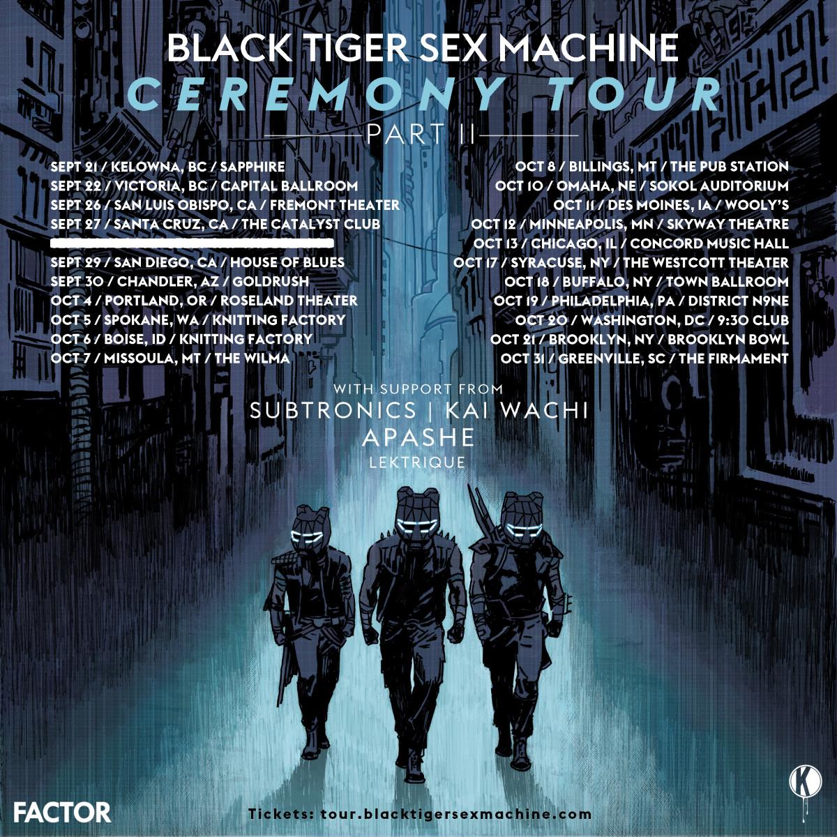 Black Tiger Sex Machine (BTSM) Ceremony Tour