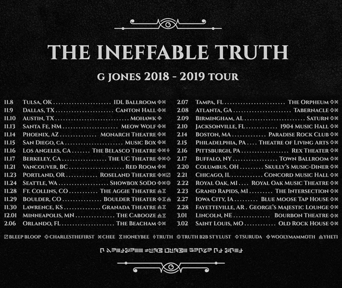 G Jones The Ineffable Truth Tour 2018