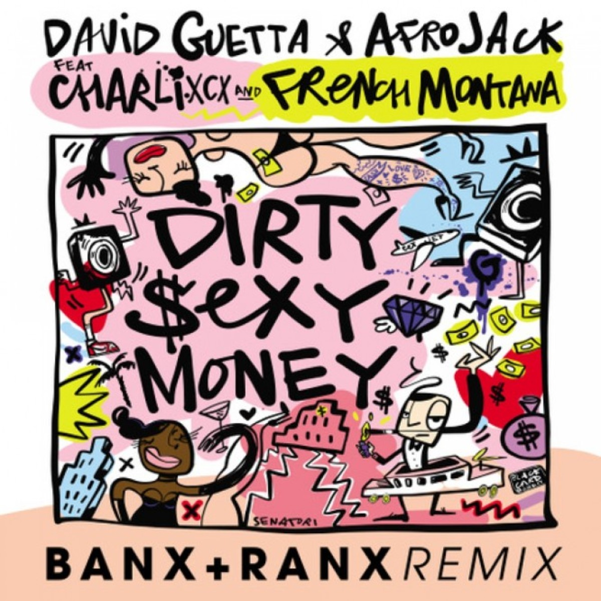 David Guetta Afrojack French Montana Charli XCX Banx and Ranx Remix