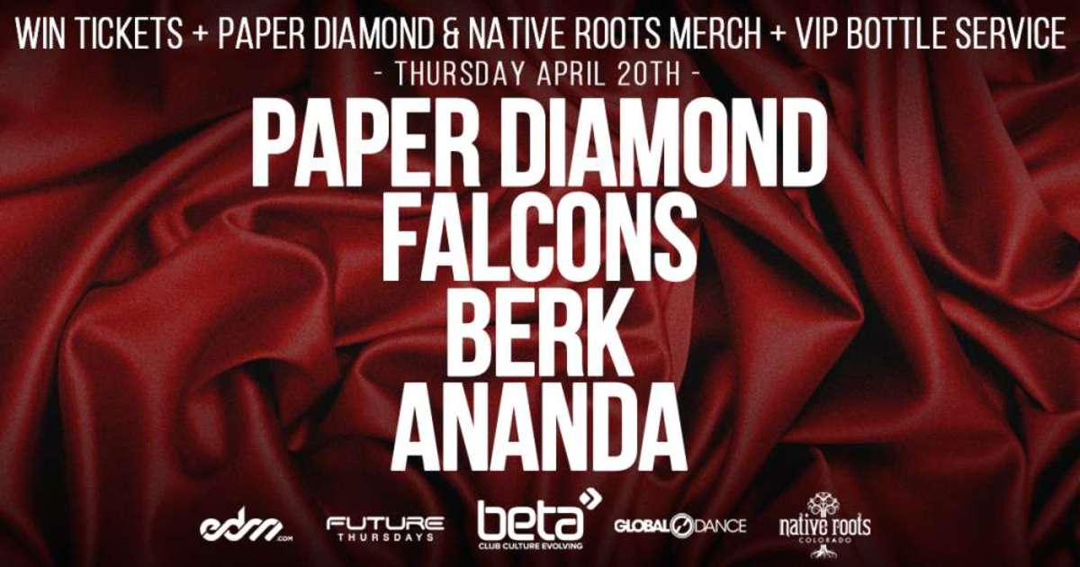 Paper Diamond at Beta Nightclub (Native Roots Sponsor)