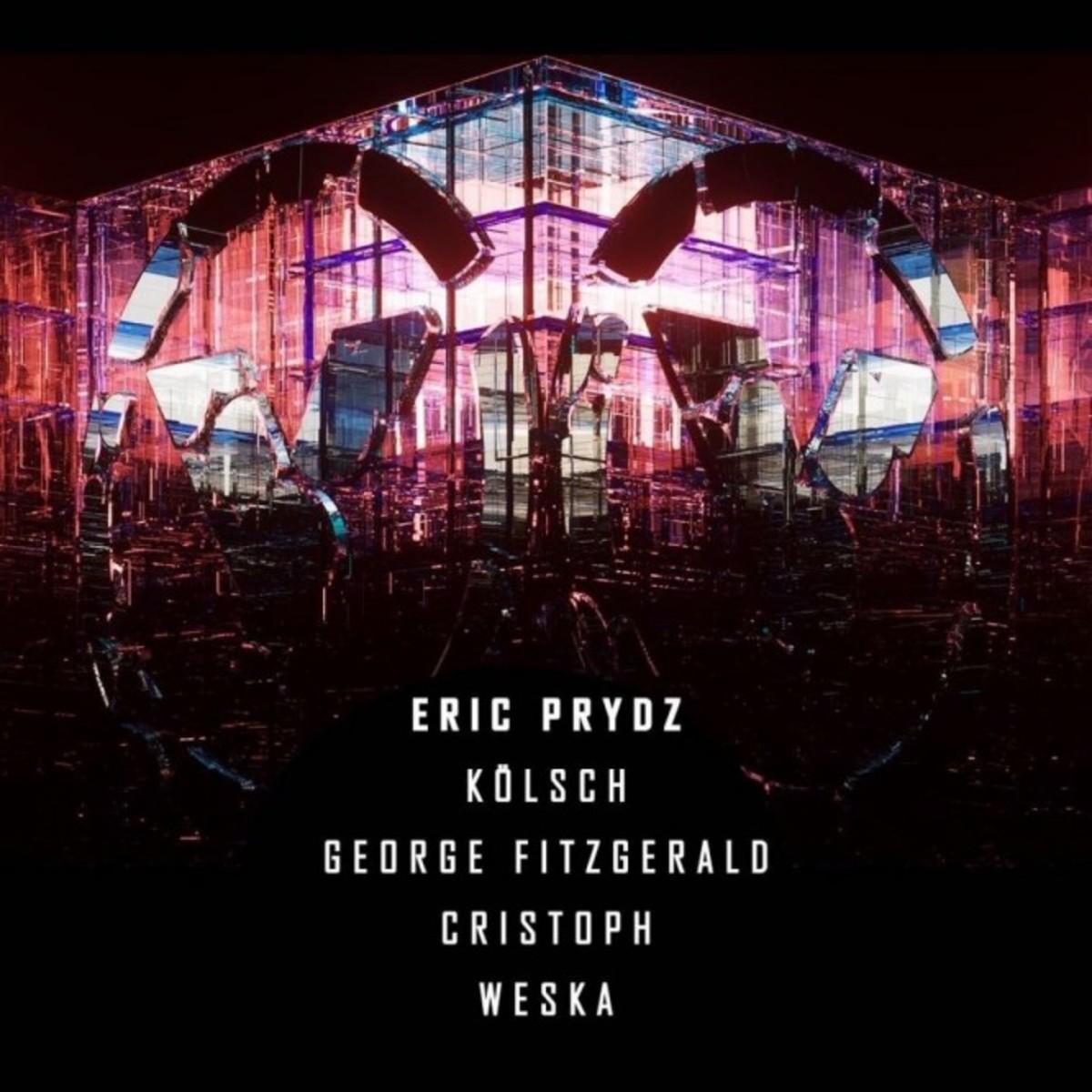 Eric Prydz, KOLSCH, George Fitzgerald, Christoph, Weska (Line-Up)