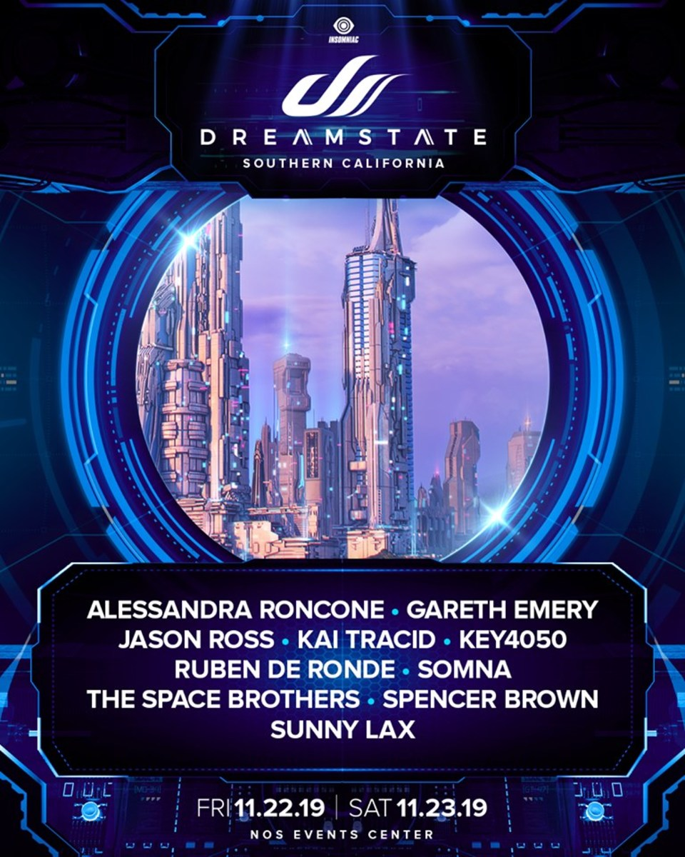 "The second lineup announcement ""batch"" for Dreamstate SoCal 2019."