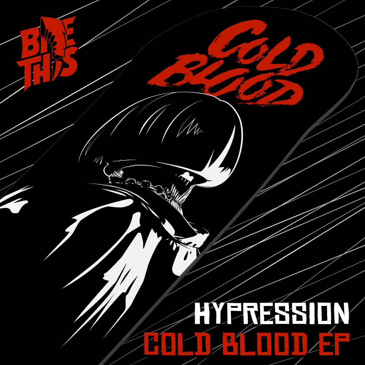 HYPRESSION - Cold Blood EP (Jauz' Bite This! Records)