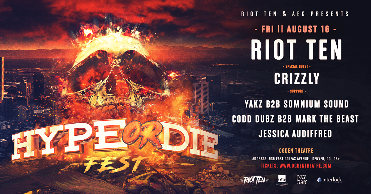 Riot Ten & AEG Presents Hype or Die Fest!