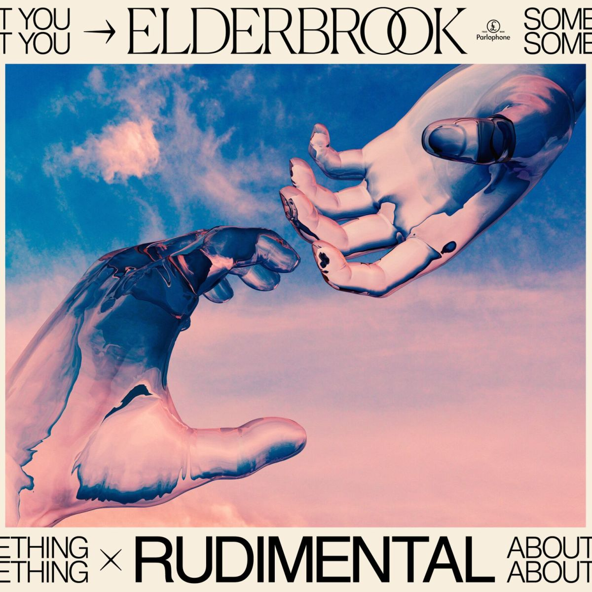 Something About You Elderbrook & Rudimental