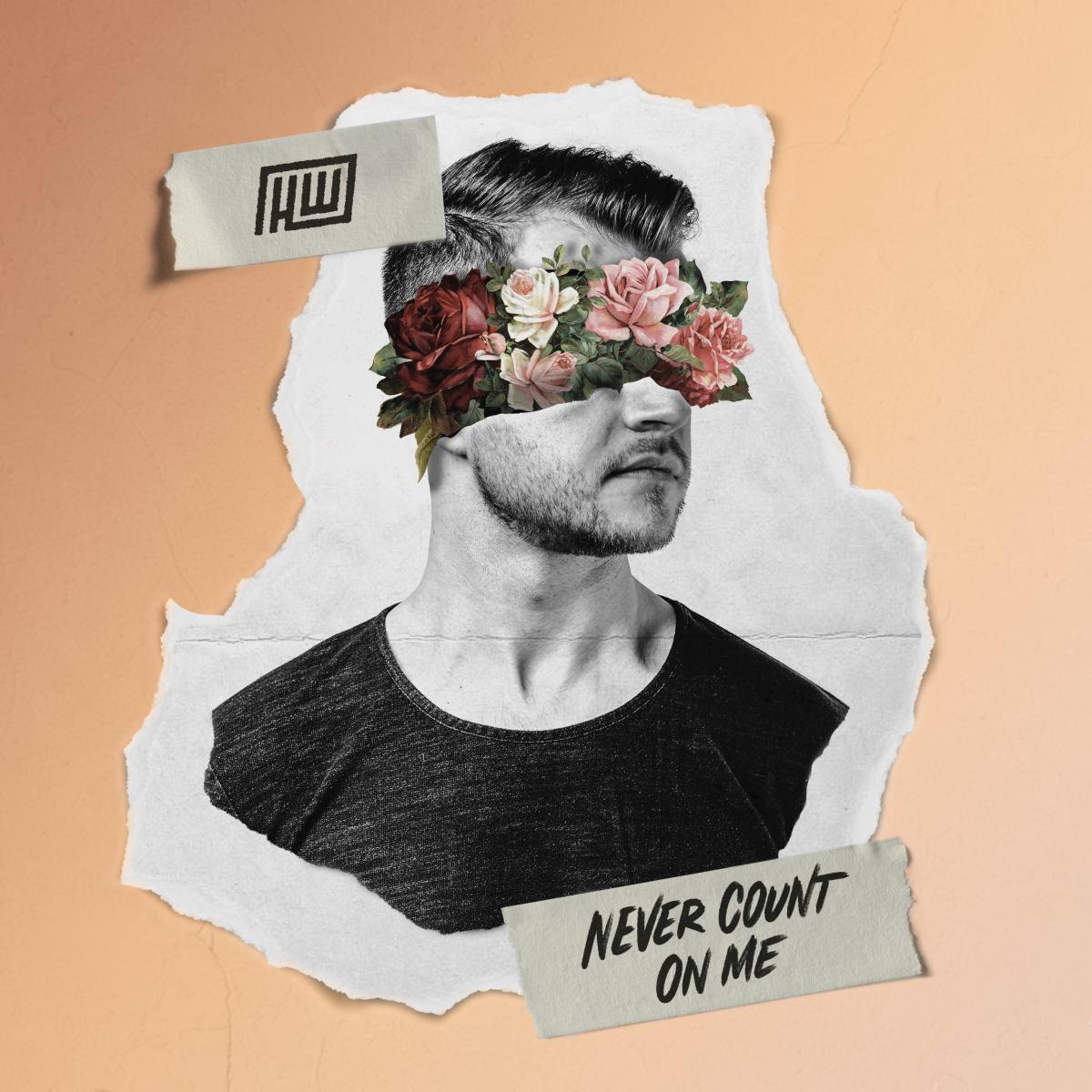 Haywyre - Never Count On Me - Single Release (ALBUM ARTWORK)