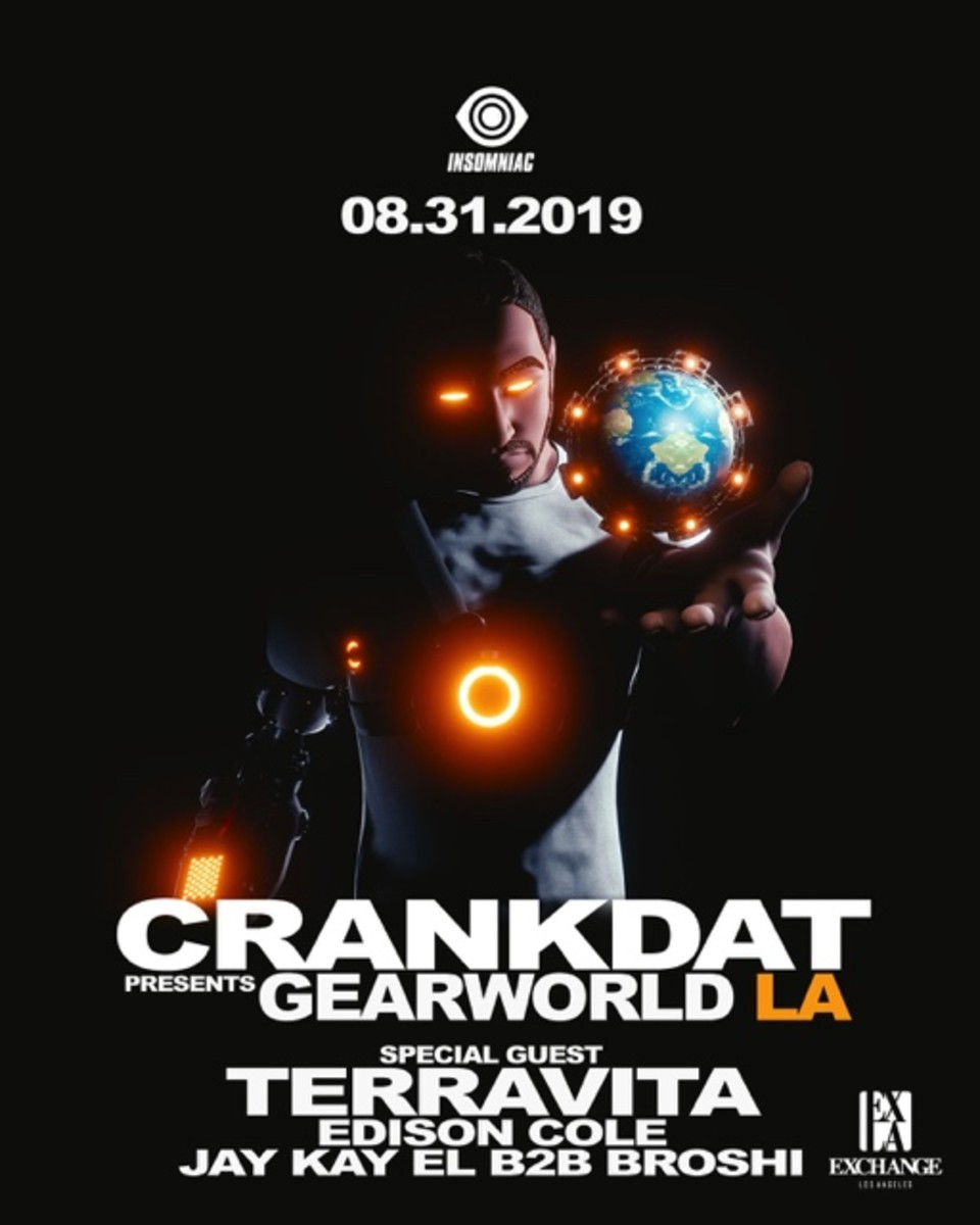 Crankdat Presents: Gearworld LA at Exchange LA w/ Terravita (Insomniac Events)