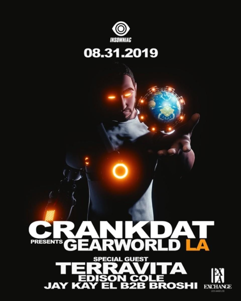 Crankdat Presents: Gearworld LA at Exchange LA w/ Terravita (Insomniac Events)