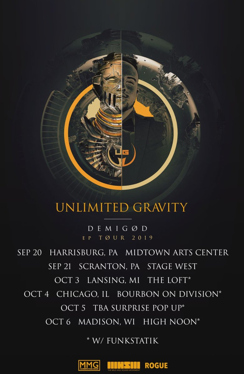 Unlimited Gravity - Demigod EP Tour 2019