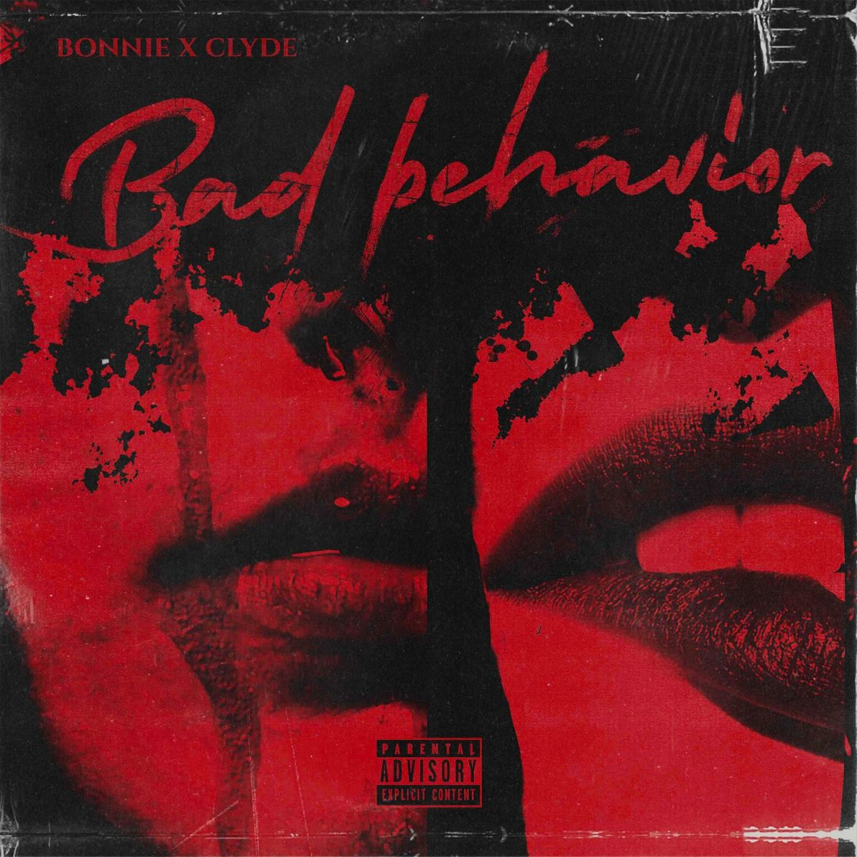 BONNIE X CLYDE BAD BEHAVIOR ALBUM ART
