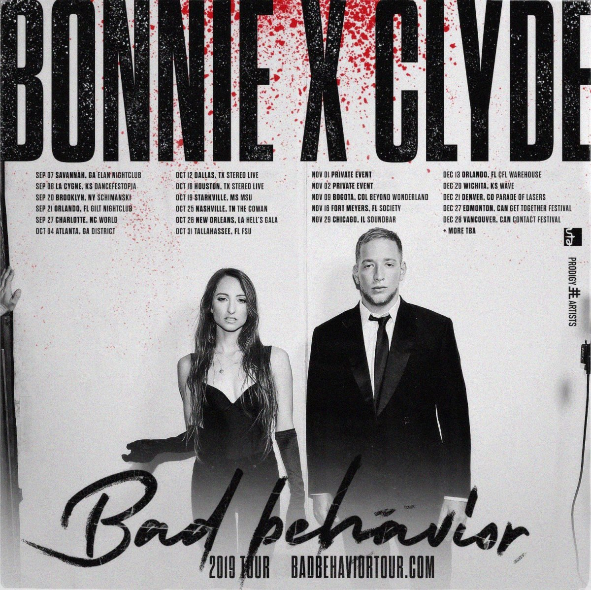 Bad Behavior BONNIE X CLYDE TOUR