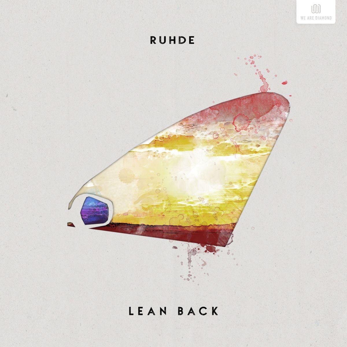 Ruhde Lean Back Album Art