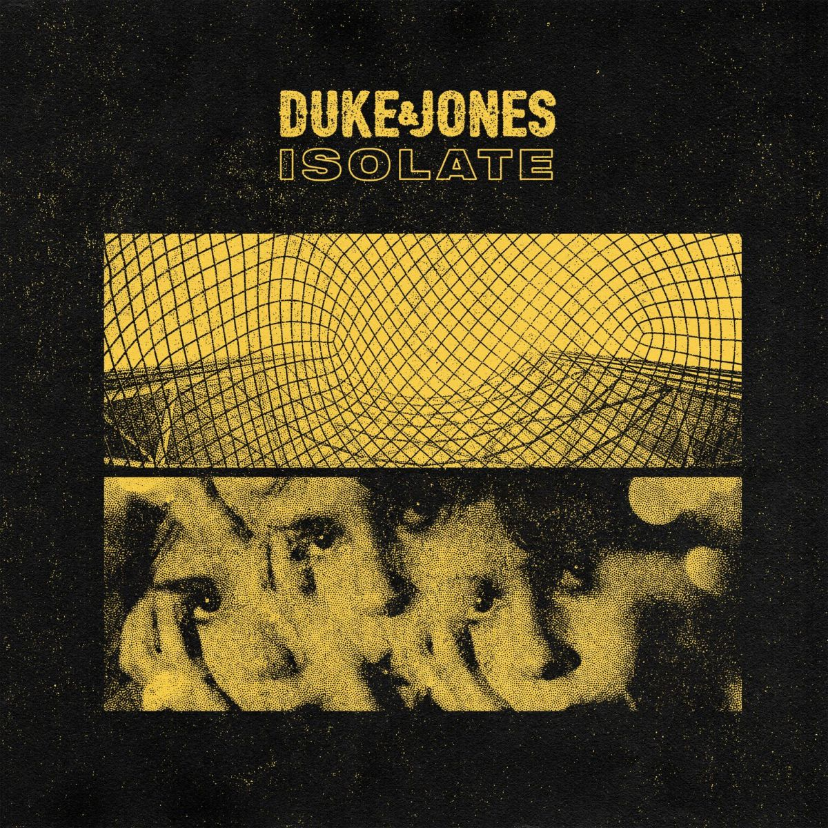 Duke & Jones Isolate