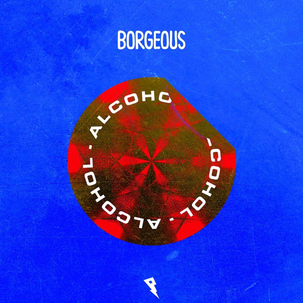 Borgeous Alcohol Album Art