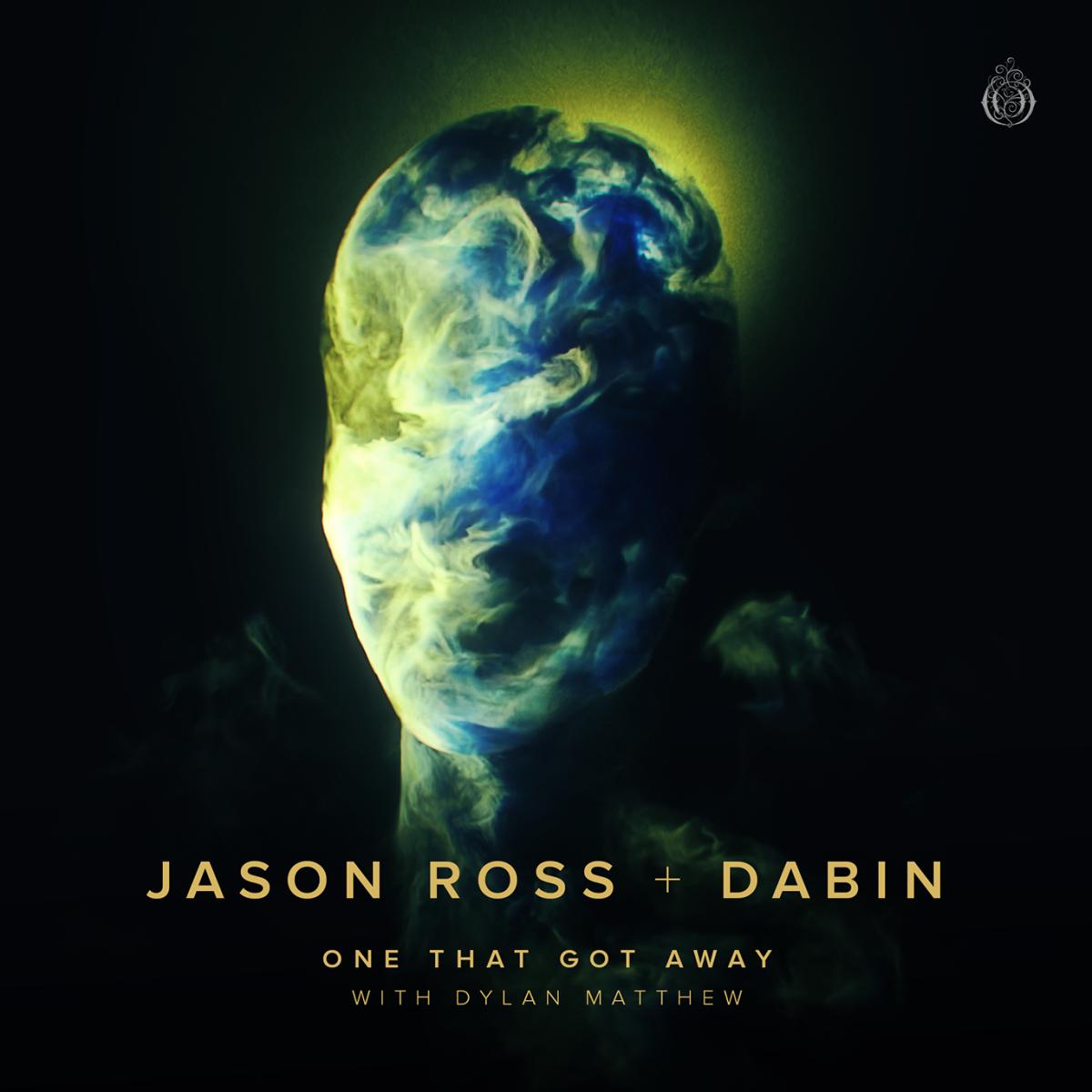 Jason Ross & Dabin - One That Got Away (feat. Dylan Matthew) - ALBUM ARTWORK