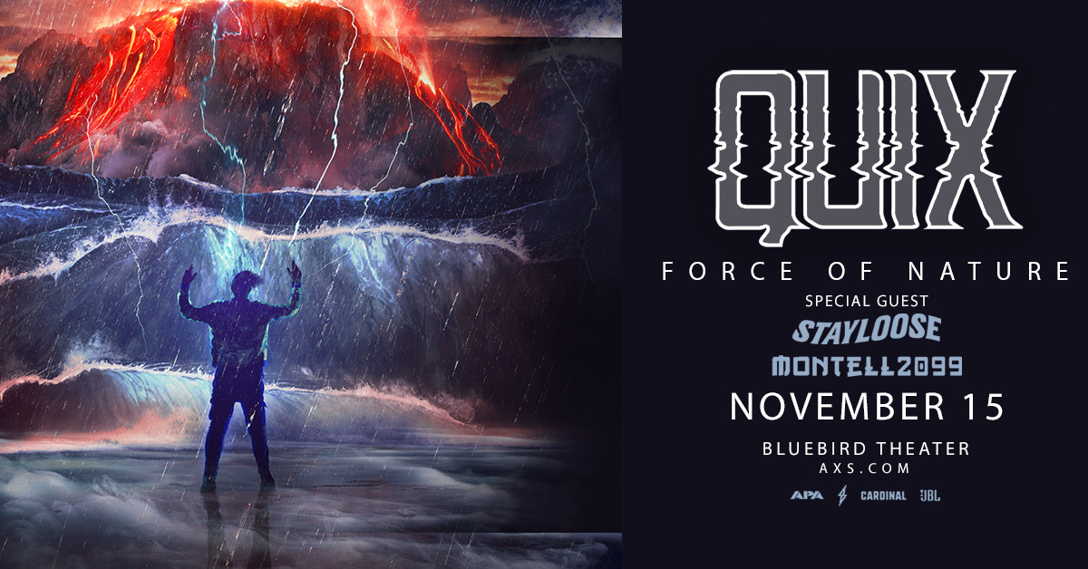Quix - Force of Nature Tour (DENVER)