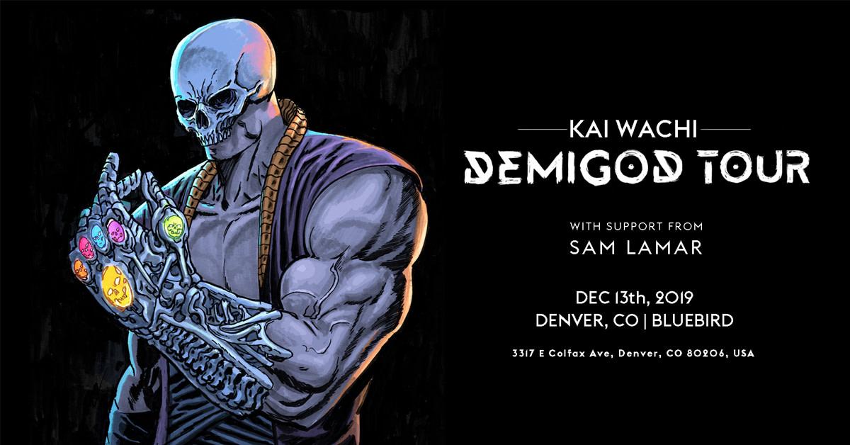 Kai Wachi - Demigod Tour (DENVER)