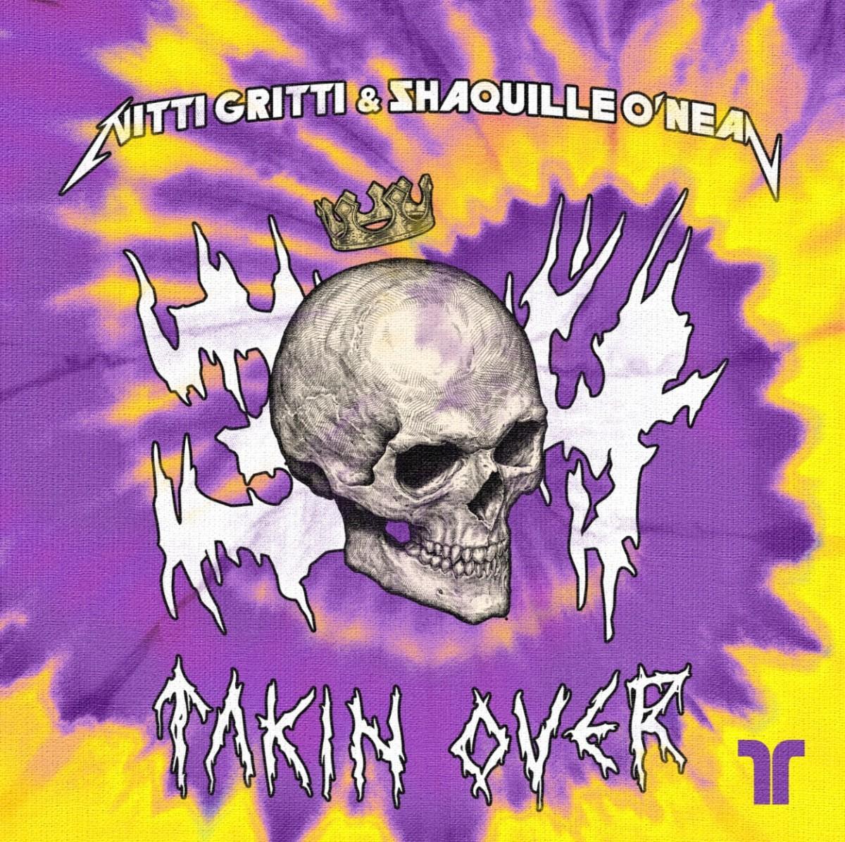 Nitti Gritti & Shaquille O'Neal - Takin' Over Artwork