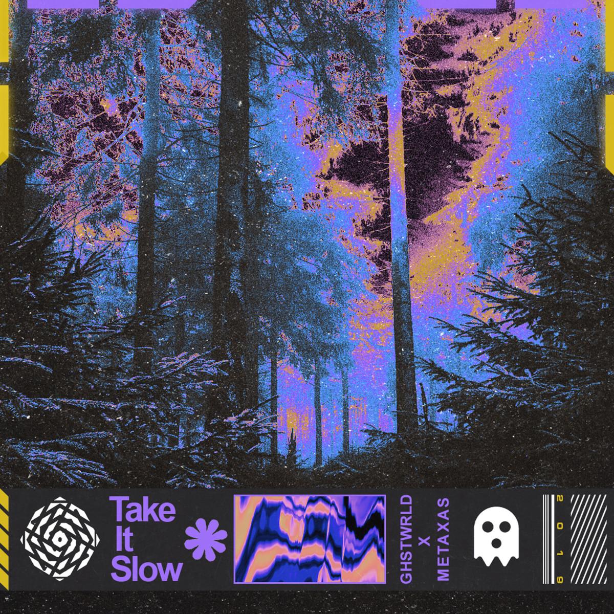 GHSTWRLD x Metaxas - Take It Slow (Artwork)
