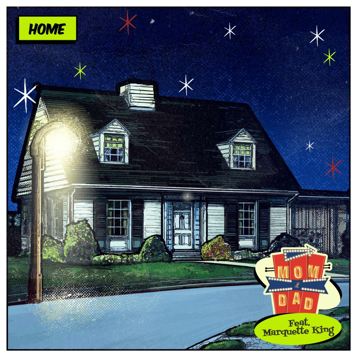 Mom N Dad - Home (feat. Marquette King) [Album Artwork]