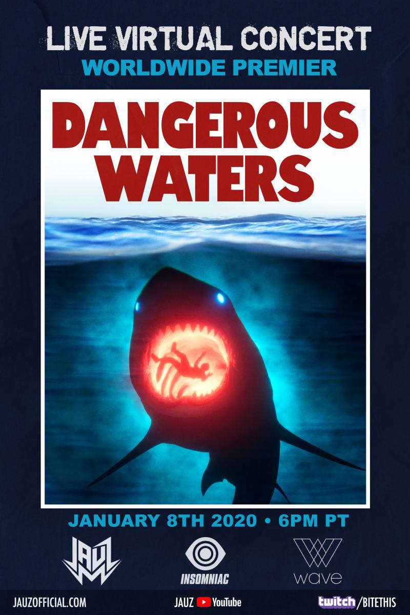 Jauz Dangerous Waters Live Virtual Concert