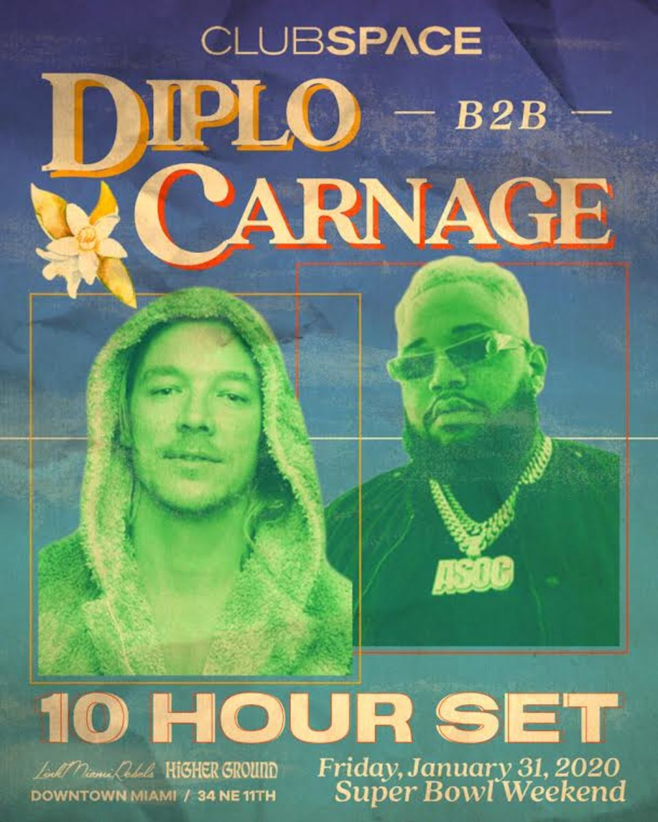 Flyer for Diplo and Carnage's B2B at Club Space in Miami on January 31st.