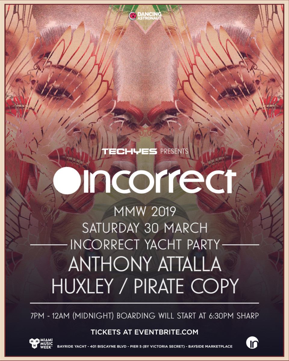 TechYes Presents: Incorrect Yacht Party (Miami Music Week) ft. Anthony Atalla, Huxley, Pirate Copy (EDM.com Feature)